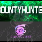 Bountyhunter-twisted